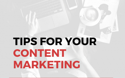 4 Actionable Tips For Your Content Marketing Strategy