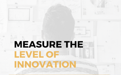 How To Measure The Level Of Innovation In Your Company