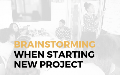 Why Use Brainstorming When Starting Something Big?