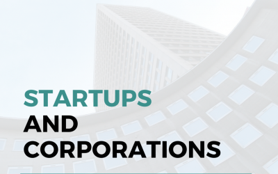 4 Reasons Why Startups And Corporations Fail To Collaborate