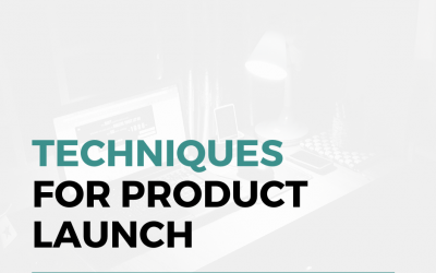 Five Smart Techniques For Successful Product Launch
