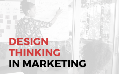 Empathy Marketing: How to Use Design Thinking in Your Marketing Strategy?