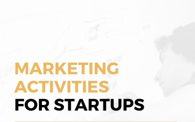 Startup Marketing: 4 Most Important Marketing Activities for Startups