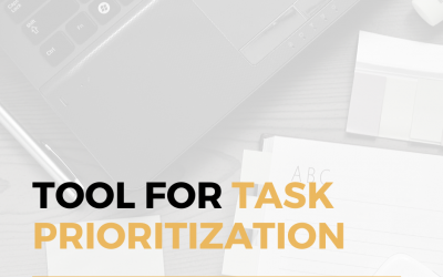 The Best Tool For Task Prioritization In a Digital Company